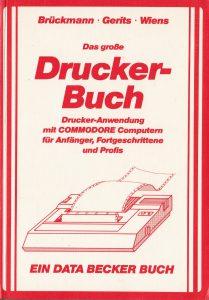 DATA BECKER - Das grosse Druckerbuch - Auflage 2