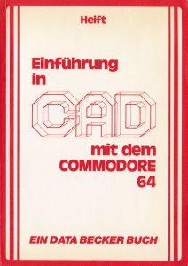 DATA BECKER - Einführung in CAD mit dem Commodore 64