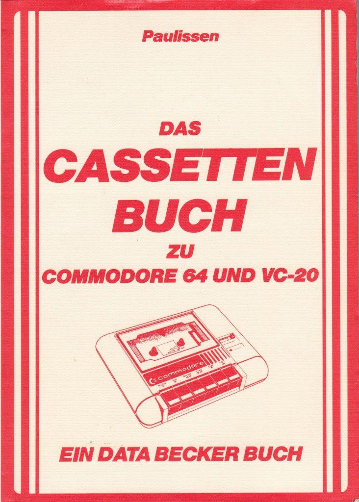 DATA BECKER - Das Cassettenbuch zu Commodore 64 und VC-20 - Auflage 1