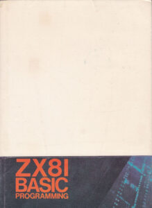 Sinclair Research Ltd - ZX81 BASIC Programming