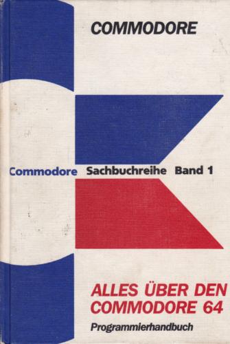 Alles über den Commdore 64 - Programmierhandbuch