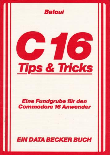 DATA BECKER - C 16 Tips und Tricks