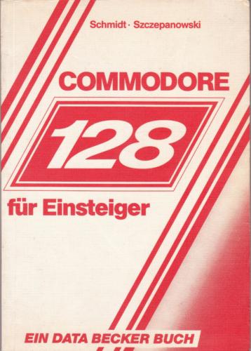 DATA BECKER - Commodore 128 für Einsteiger