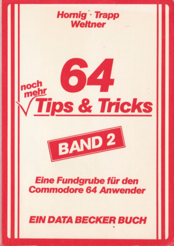 DATA BECKER - 64 Tips und Tricks Band 2