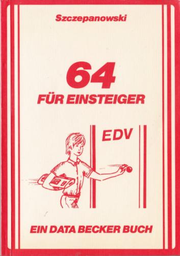 DATA BECKER - 64 für Einsteiger
