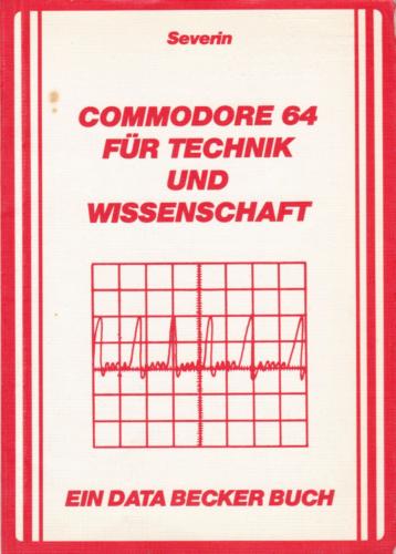 DATA BECKER - Commodore 64 für Technik und Wissenschaft