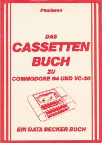 DATA BECKER - Das Cassettenbuch zu Commodore 64 und VC-20