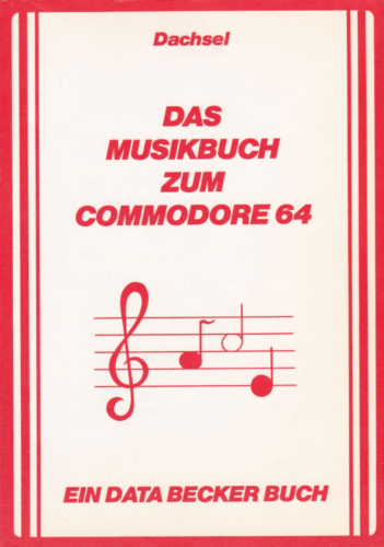 DATA BECKER - Das Musikbuch zum Commodore 64