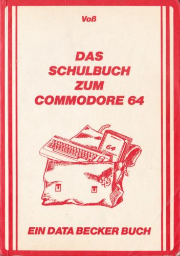 DATA BECKER - Das Schulbuch zum Commodore 64
