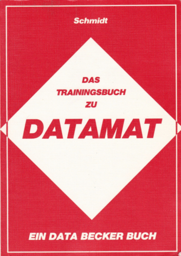 DATA BECKER - Das Trainingsbuch zu DATAMAT