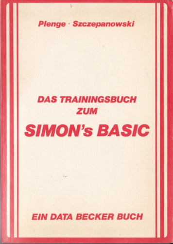 DATA BECKER - Das Trainingsbuch zum SIMONS BASIC