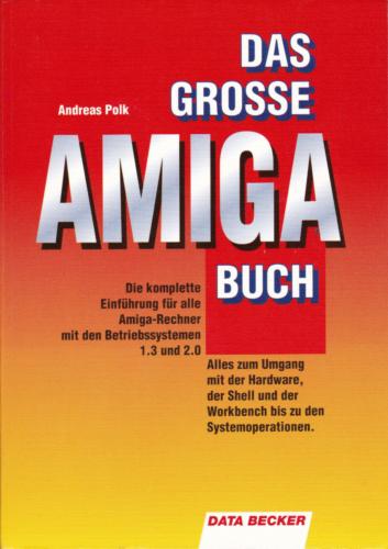 DATA BECKER - Das große AMIGA Buch