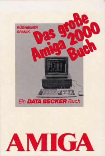 DATA BECKER - Das große Amiga 2000 Buch