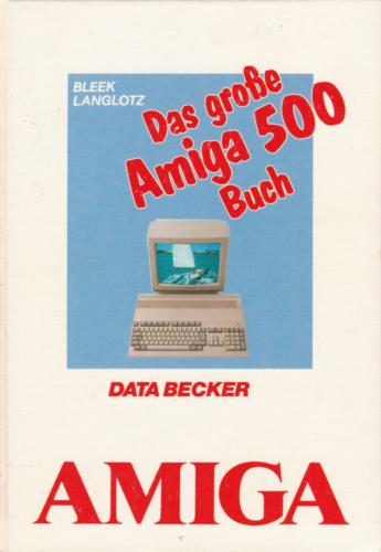 DATA BECKER - Das große Amiga 500 Buch