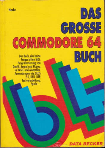 DATA BECKER - Das grosse Commodore 64 Buch