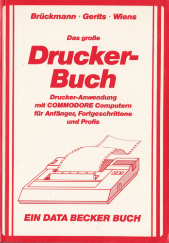 DATA BECKER - Das große Druckerbuch