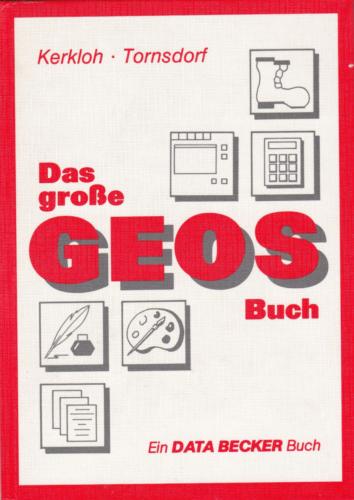 DATA BECKER - Das große GEOS Buch