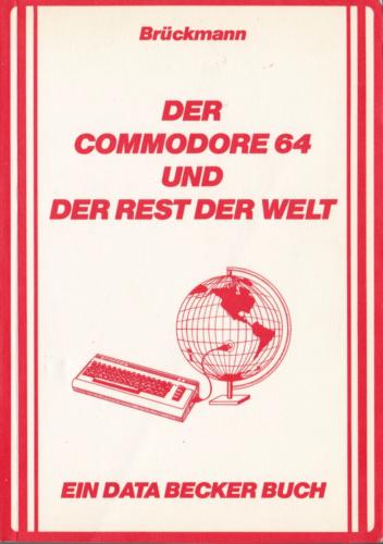 DATA BECKER - Der Commodore 64 und der Rest der Welt