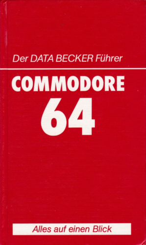 DATA BECKER - Der DATA BECKER Fuehrer - Commodore 64