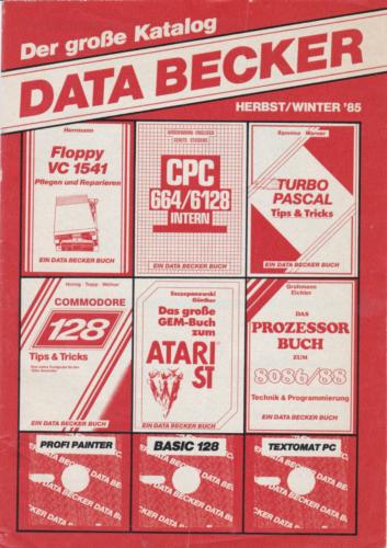 DATA BECKER - Katalog Herbst-Winter 1985