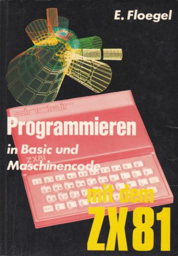 Hofacker Nr. 140 - Programmieren in BASIC und Maschinensprache mit dem ZX81