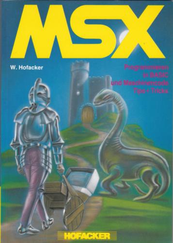 Hofacker Nr. 230 - MSX - Programmieren in BASIC und Maschinensprache