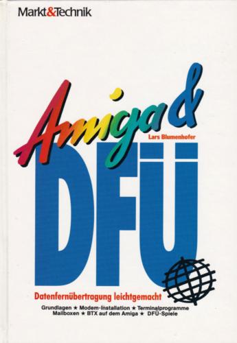 Markt und Technik - Amiga und DFÜ