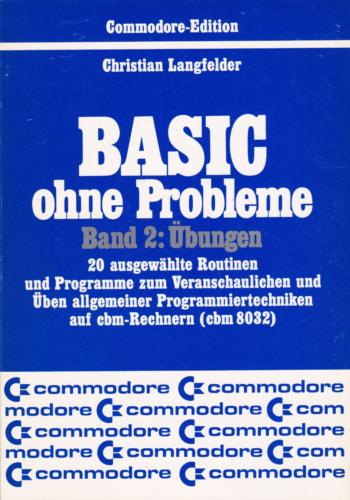 Markt und Technik - BASIC ohne Probleme Band 2