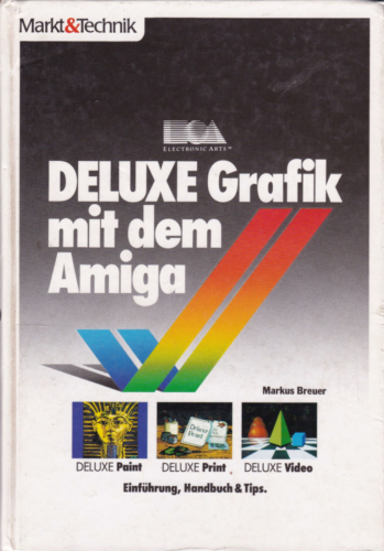 Markt und Technik - Deluxe Grafik mit dem Amiga