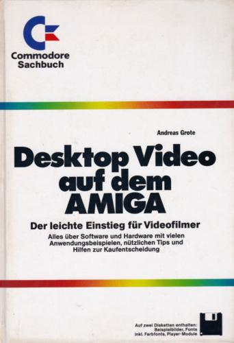Markt und Technik - Desktop Video auf dem Amiga