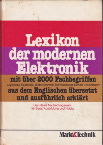 Markt und Technik - Lexikon der modernen Elektronik
