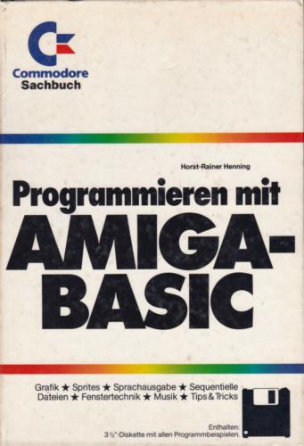 Markt und Technik - Programmieren mit Amiga-BASIC