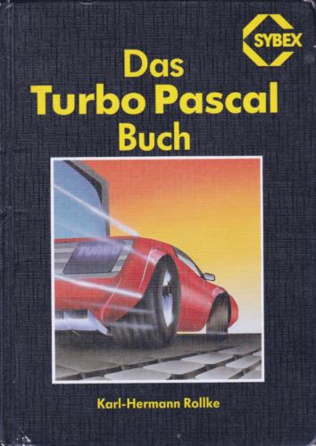 SYBEX 3608 - Das Turbo Pascal Buch - Hardcover