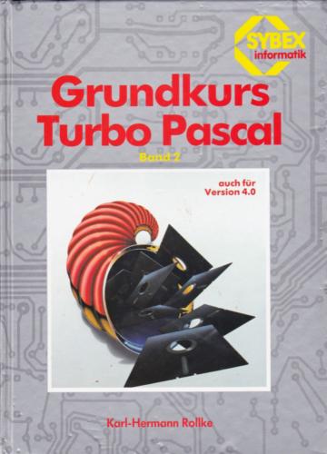 SYBEX 3698 - Grundkurs Turbo Pascal Band 2
