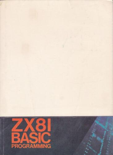 Sinclair Research Ltd - ZX81 BASIC Programming